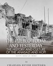 The Pueblo of Yesterday and Today: The History and Culture of the Anasazi and Hopi