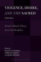 Boek cover Violence, Desire, and the Sacred, Volume 1 van