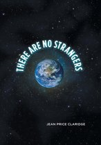 There Are No Strangers