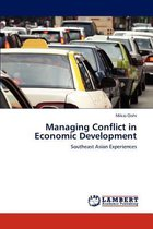 Managing Conflict in Economic Development