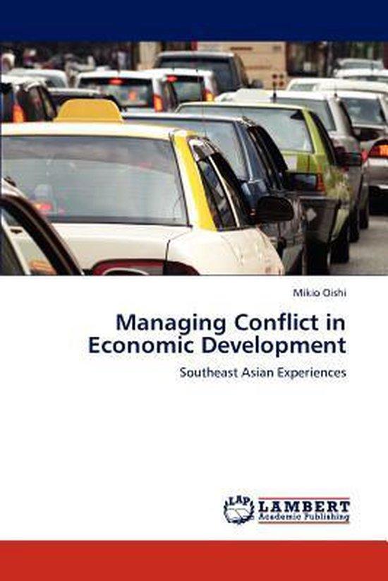 Managing Conflict in Economic Development
