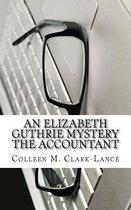 An Elizabeth Guthrie Mystery the Accountant