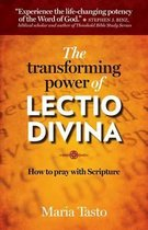 The Transforming Power of Lectio Divina
