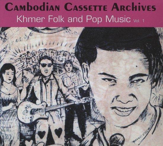 Cambodian Cassette Archives: Khmer Folk & Pop V.1
