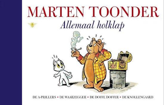 Alle verhalen van Olivier B. Bommel en Tom Poes 18 - Allemaal holklap - Marten Toonder |
