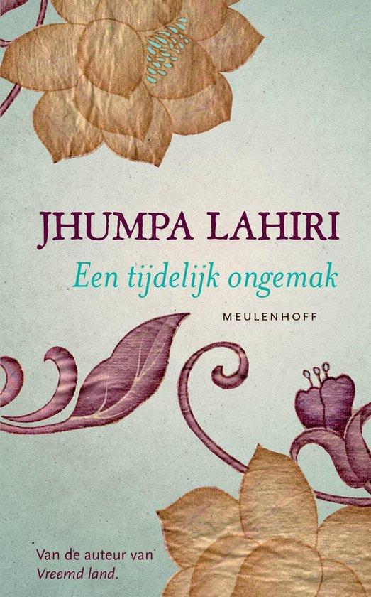 Een tijdelijk ongemak - Jhumpa Lahiri |