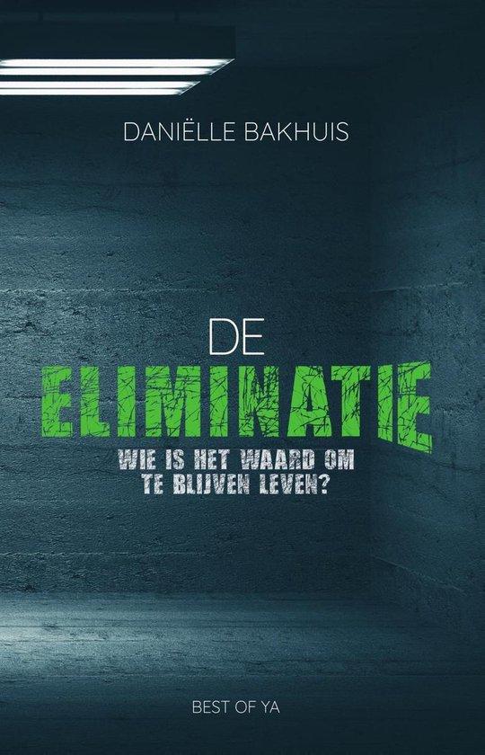 De eliminatie - Danielle Bakhuis  