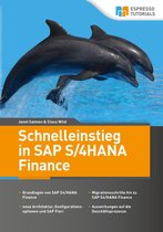 Schnelleinstieg in SAP S/4HANA Finance