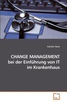 Change Management Bei Der Einfuhrung Von It Im Krankenhaus