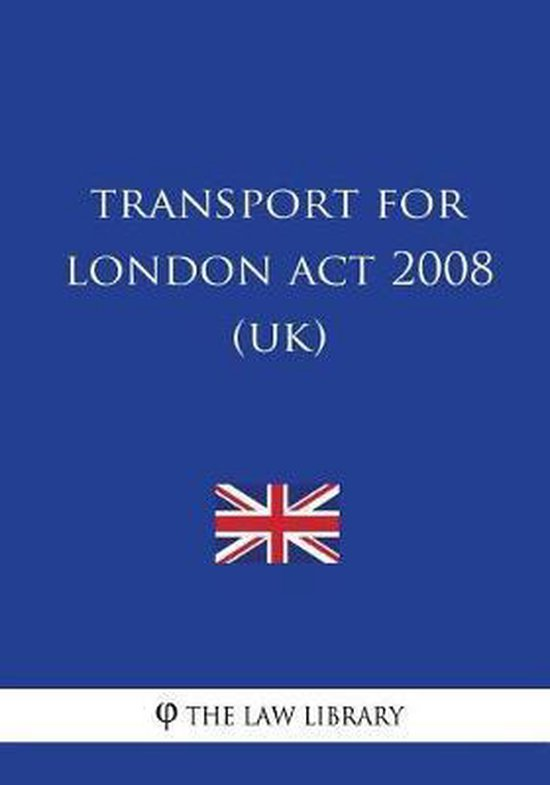 Transport for London ACT 2008 (Uk)