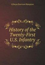 History of the Twenty-First U.S. Infantry