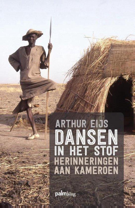 Dansen in het stof - Arthur Eijs |