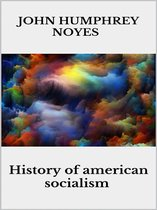 History Of American Socialisms