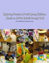 Exploring Process Art with Young Children