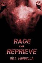 Rage and Reprieve