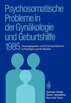 Psychosomatische Probleme in der Gynakologie und Geburtshilfe