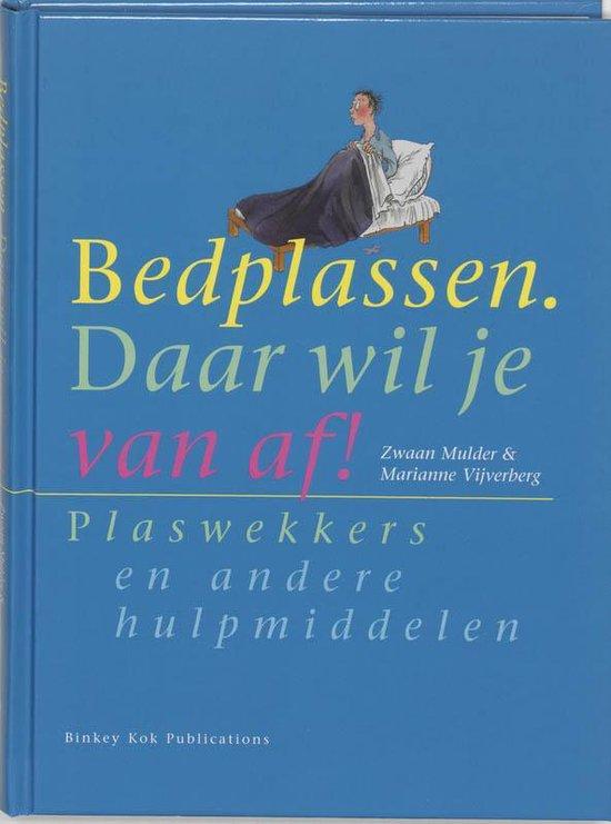 Boek cover Bedplassen. Daar wil je van af! van Zwaan Mulder (Hardcover)