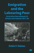 Boek cover Emigration and the Labouring Poor van Robin F. Haines