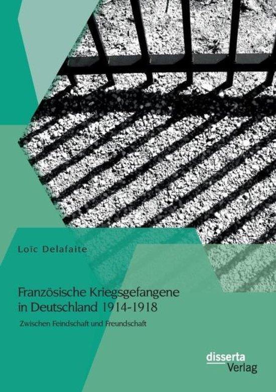 Franzoesische Kriegsgefangene in Deutschland 1914-1918
