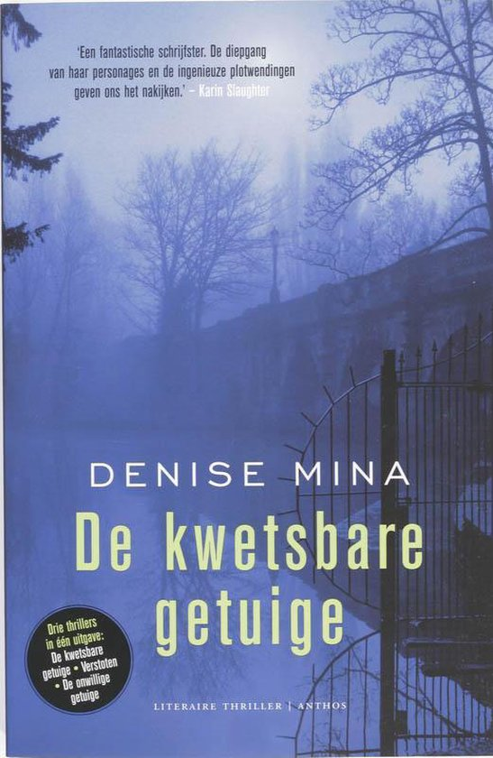 De kwetsbare getuige - Denise Mina |