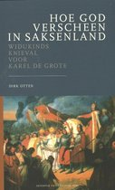 Deventer Historische Reeks I - Hoe God verscheen in Saksenland