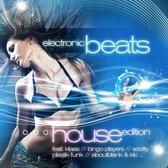 Electronic Beats: House Edition
