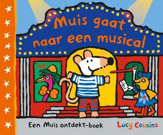Muis - Muis gaat naar een musical - Lucy Cousins |