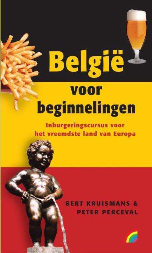 Belgie Voor Beginnelingen - B. Kruismans  
