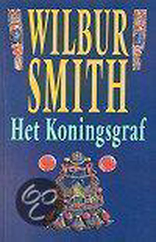 Het koningsgraf - Wilbur Smith pdf epub