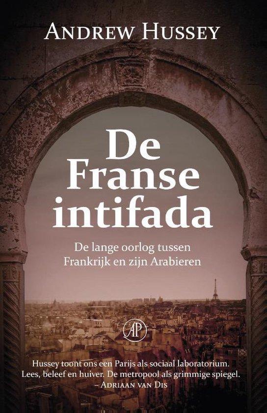 De Franse intifada - Andrew Hussey |