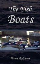 The Fish Boats