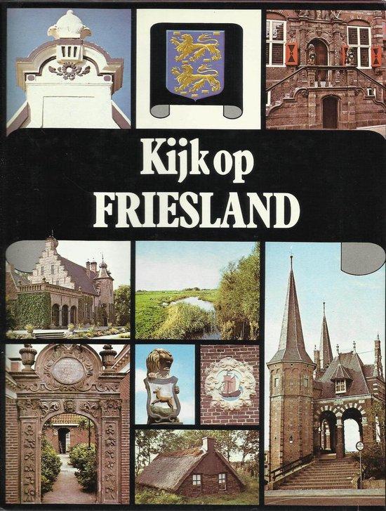 Kijk op Friesland - Pieter Terpstra |