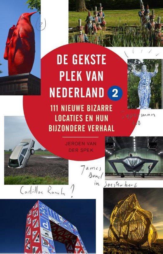 De gekste plek van Nederland 2
