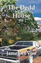The Dedd House