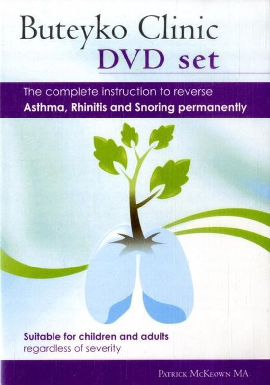 Boek cover Buteyko Clinic Method; the Complete Instruction to Reverse Asthma, Rhinitis and Snoring Permanently van Patrick McKeown (Onbekend)
