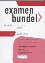 Examenbundel - Geschiedenis 2010/2011 - deel VWO