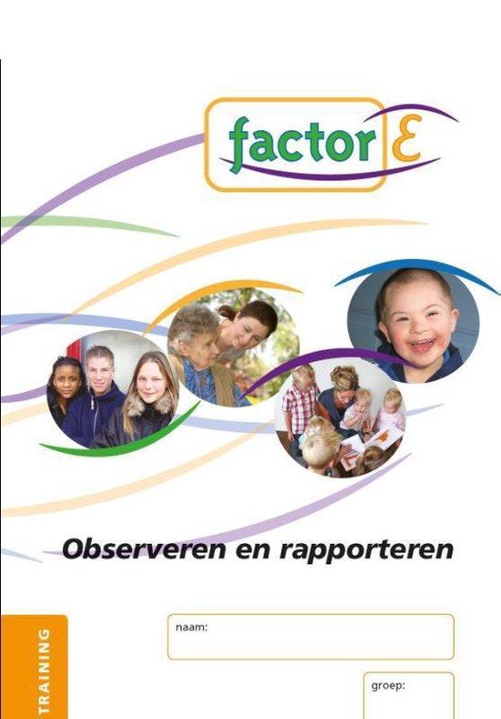 Observeren en rapporteren -Training werkboek - I. Stekelenburg-Zwiers |