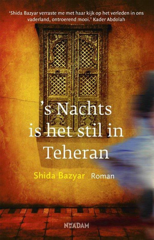 's Nachts is het stil in Teheran - Shida Bazyar  