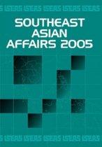 Southeast Asian Affairs 2005