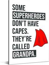 Cadeau voor opa met tekst - Superheroes Aluminium 60x90 cm