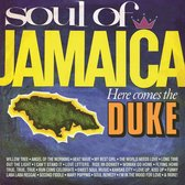 Soul Of Jamaica/ Here Comes The Duke