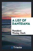 A List of Danteiana