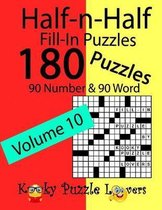 Half-n-Half Fill-In Puzzles, Volume 10