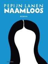 Boek cover Naamloos van Pepijn Lanen (Onbekend)