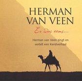 Er Was Eens .. Herman Van Veen Zingt En Vertelt Een Kerstverhaal