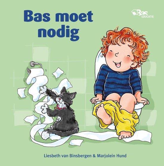 Bas - Bas moet nodig - Liesbeth van Binsbergen |