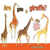 Are You a Giraffe