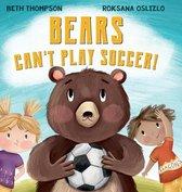 Bears Can't Play Soccer