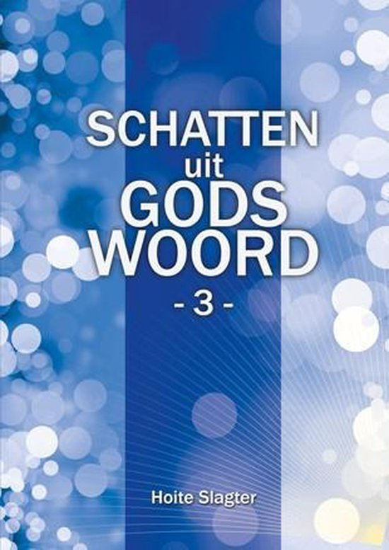 Schatten uit Gods woord - 3