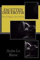 Facetten der Erotik